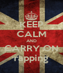 KEEP CALM AND CARRY ON rapping - Personalised Poster A4 size