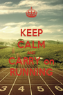 KEEP CALM AND CARRY on RUNNING - Personalised Poster A4 size