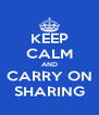 KEEP CALM AND CARRY ON SHARING - Personalised Poster A4 size