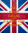 KEEP CALM AND CARRY ON SINGIN' - Personalised Poster A4 size