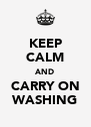 KEEP CALM AND CARRY ON WASHING - Personalised Poster A4 size
