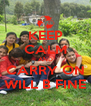 KEEP CALM AND CARRY ON WILL B FINE - Personalised Poster A4 size