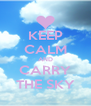 KEEP CALM AND CARRY THE SKY - Personalised Poster A4 size