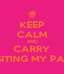 KEEP CALM AND CARRY VISITING MY PAGE - Personalised Poster A4 size