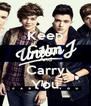Keep Calm And Carry You - Personalised Poster A4 size