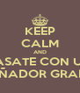 KEEP CALM AND CASATE CON UN  DISEÑADOR GRAFICO - Personalised Poster A4 size