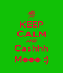KEEP CALM AND Cashhh Meee :) - Personalised Poster A4 size