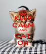 KEEP CALM AND CAT ON - Personalised Poster A4 size