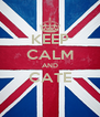 KEEP CALM AND CATE  - Personalised Poster A4 size