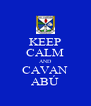 KEEP CALM AND CAVAN ABÚ - Personalised Poster A4 size