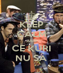 KEEP CALM AND CE KURI NU SÁ - Personalised Poster A4 size