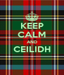 KEEP CALM AND CEILIDH  - Personalised Poster A4 size