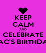 KEEP CALM AND CELEBRATE MAC'S BIRTHDAY - Personalised Poster A4 size