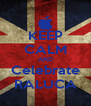 KEEP CALM AND Celebrate RALUCA - Personalised Poster A4 size