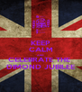 KEEP CALM AND CELEBRATE THE  DIMOND JUBILEE - Personalised Poster A4 size