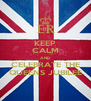 KEEP CALM AND CELEBRATE THE QUEENS JUBILEE - Personalised Poster A4 size
