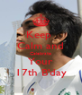 Keep  Calm and Celebrate Your 17th B'day - Personalised Poster A4 size