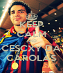 KEEP CALM AND CESCXY DA CAROLAS - Personalised Poster A4 size
