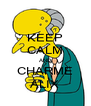 KEEP CALM AND CHARME ALIX - Personalised Poster A4 size