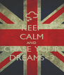 KEEP CALM AND CHASE YOUR DREAMS<3 - Personalised Poster A4 size