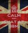 KEEP CALM AND CHAT AT BBM - Personalised Poster A4 size