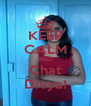KEEP CALM AND Chat Divya! - Personalised Poster A4 size