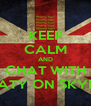 KEEP CALM AND CHAT WITH MATY ON SKYPE - Personalised Poster A4 size