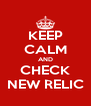 KEEP CALM AND CHECK NEW RELIC - Personalised Poster A4 size