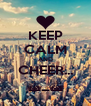 KEEP CALM AND CHEER... ^_^ - Personalised Poster A4 size