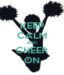 KEEP CALM AND CHEER ON - Personalised Poster A4 size