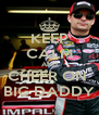 KEEP CALM AND CHEER ON  BIG DADDY - Personalised Poster A4 size