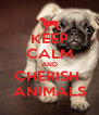KEEP CALM AND CHERISH  ANIMALS - Personalised Poster A4 size