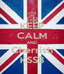 KEEP CALM AND Cherrish KSSB - Personalised Poster A4 size