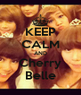 KEEP CALM AND Cherry Belle - Personalised Poster A4 size