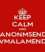 KEEP CALM AND CHICANONMSENDAME CTROVMALAMENDASSE' - Personalised Poster A4 size