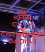 KEEP CALM AND Chiclete BSB 04 DIAS - Personalised Poster A4 size