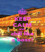 KEEP CALM AND chill like a boss! - Personalised Poster A4 size