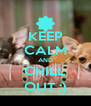 KEEP CALM AND CHILL OUT :) - Personalised Poster A4 size