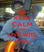 KEEP CALM AND chill with IVIA - Personalised Poster A4 size