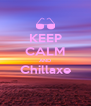 KEEP CALM AND Chillaxe  - Personalised Poster A4 size
