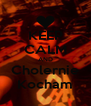 KEEP CALM AND Cholernie Kocham - Personalised Poster A4 size