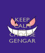 KEEP CALM AND CHOOSE GENGAR - Personalised Poster A4 size