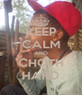 KEEP CALM AND CHOTH HARD - Personalised Poster A4 size