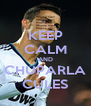 KEEP CALM AND CHUPARLA CULES - Personalised Poster A4 size