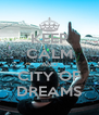 KEEP CALM AND CITY OF DREAMS - Personalised Poster A4 size