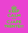 KEEP CALM AND CJAPE TRENTE!!! - Personalised Poster A4 size