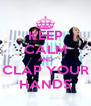 KEEP CALM AND CLAP YOUR HANDS - Personalised Poster A4 size