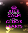 KEEP CALM AND CLDO'S HEARTS - Personalised Poster A4 size