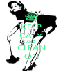 KEEP CALM AND CLEAN ON - Personalised Poster A4 size
