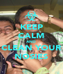 KEEP CALM AND CLEAN YOUR NOSIES - Personalised Poster A4 size